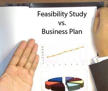 Business Plan Vs. Feasibility Study